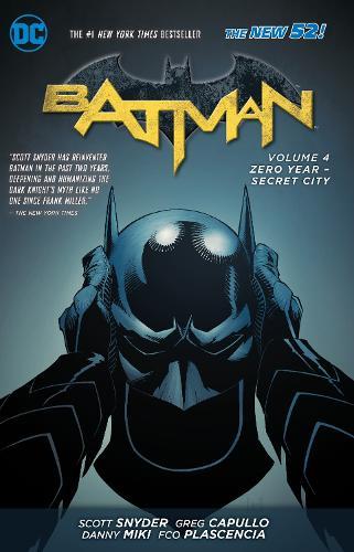 Batman Vol. 4 Zero Year-Secret City (The New 52) (Paperback)