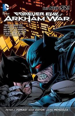 Forever Evil Arkham War (The New 52) (Paperback)
