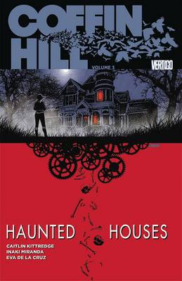 Coffin Hill Vol. 3 (Paperback)