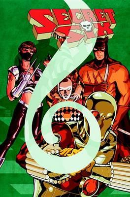 Secret Six Vol. 2 The Gauntlet (Paperback)