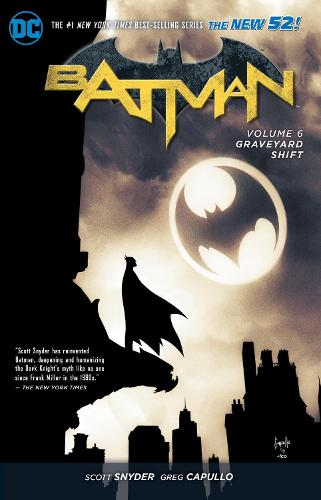 Batman Vol. 6: Graveyard Shift (The New 52) (Paperback)