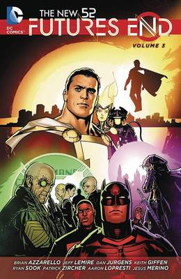 The New 52 Futures End Vol. 3 (Paperback)
