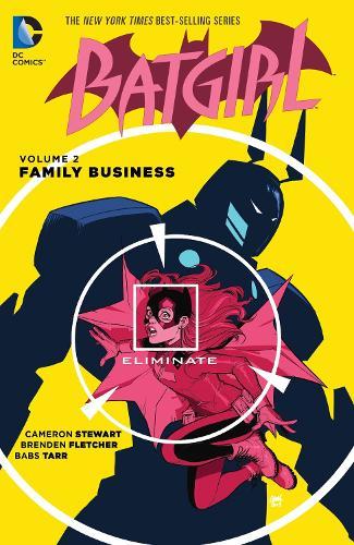 Batgirl Vol. 2: Family Business (Paperback)