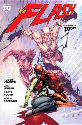 The Flash Vol. 8 Zoom (Hardback)