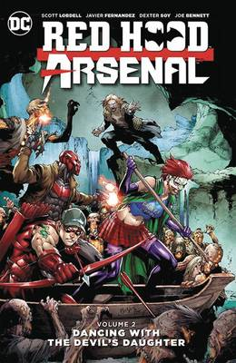 Red Hood/Arsenal Vol. 2 (Paperback)