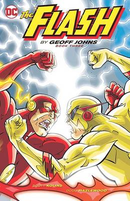 The Flash By Geoff Johns Book Three (Paperback)