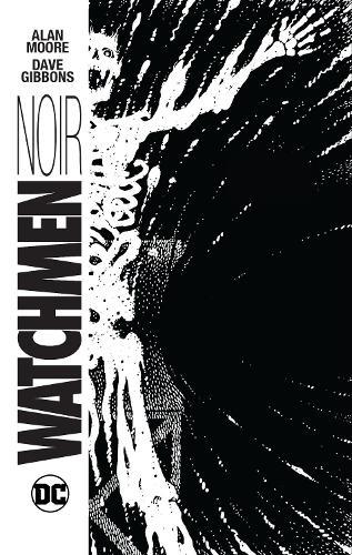 Watchmen Noir (Hardback)