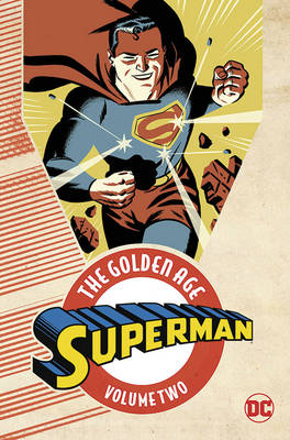 Superman The Golden Age Vol. 2 (Paperback)