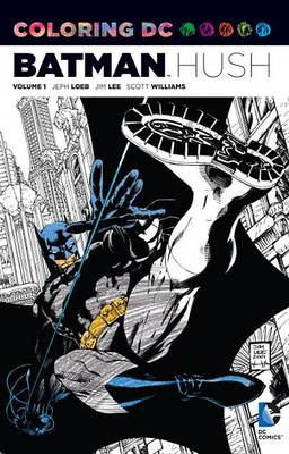Coloring DC: Batman-Hush Vol. 1 (Paperback)