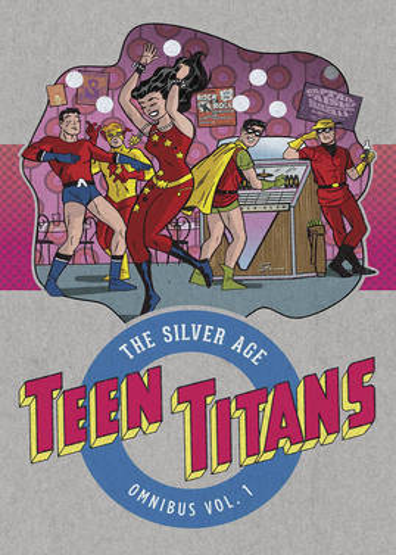 Teen Titans The Silver Age Omnibus (Hardback)