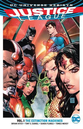 Justice League: The Extinction Machines (Rebirth) Vol 1