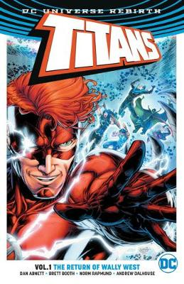 Titans Vol. 1 The Return Of Wally West (Rebirth) (Paperback)