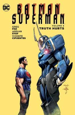 Batman/Superman Vol. 5 Truth Hurts (Paperback)
