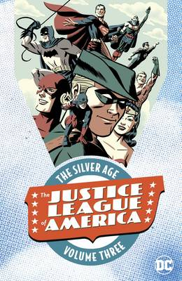 Justice League Of America The Silver Age Vol. 3 (Paperback)