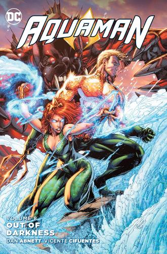 Aquaman Vol. 8 Out Of Darkness (Paperback)