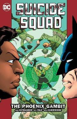 Suicide Squad Vol. 6 The Phoenix Gambit (Paperback)