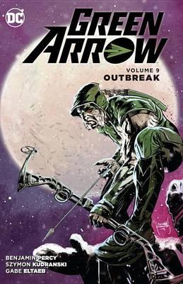 Green Arrow Vol. 9 (Paperback)