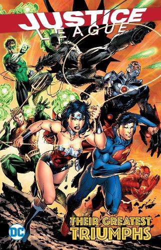 Justice League Their Greatest Triumphs (Paperback)
