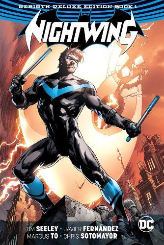 Nightwing The Rebirth Deluxe Edition Book 1 (Hardback)