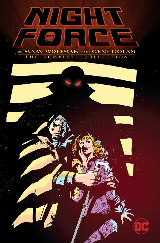 Night Force By Marv Wolfman And Gene Colan The Complete Series (Hardback)