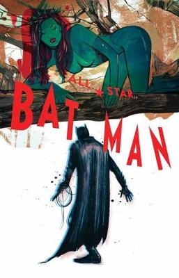 All Star Batman Vol. 2 Ends of the Earth (Hardback)