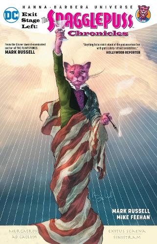 Exit Stage Left: The Snagglepuss Chronicles (Paperback)