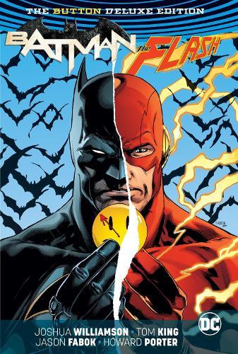 Batman/The Flash The Button Deluxe Edition (International Version) (Hardback)