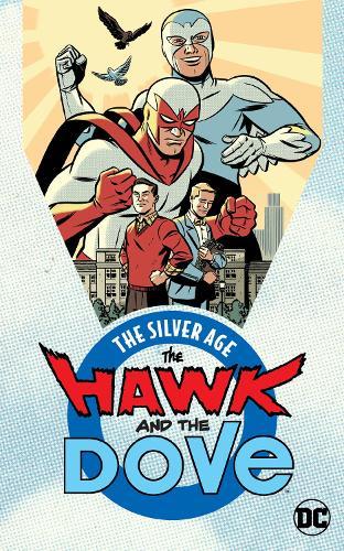 Hawk and Dove: The Silver Age (Paperback)