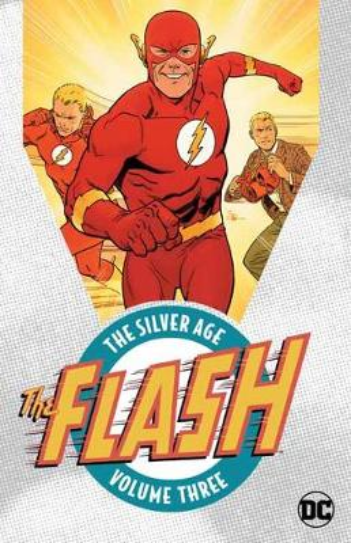Flash: The Silver Age Vol. 3 (Paperback)