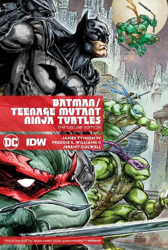 Batman/Teenage Mutant Ninja Turtles Deluxe Edition (Hardback)