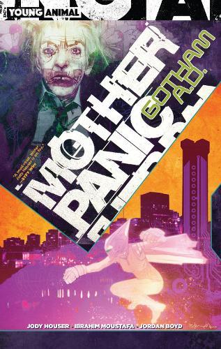 Mother Panic: Gotham A.D. (Paperback)