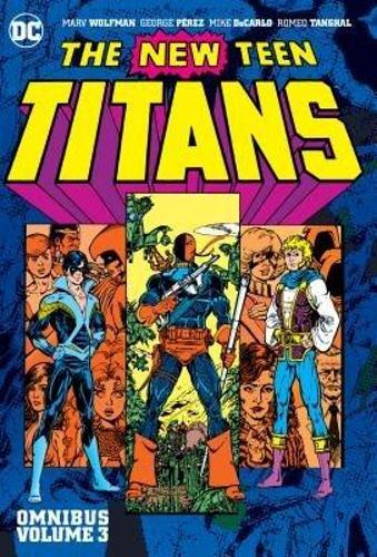 New Teen Titans Volume 3 Omnibus (Hardback)