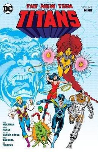 New Teen Titans Volume 9 (Paperback)