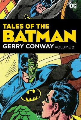 Tales of the Batman: Volume 2: Gerry Conway (Hardback)