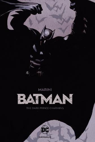 Batman: The Dark Prince Charming (Hardback)