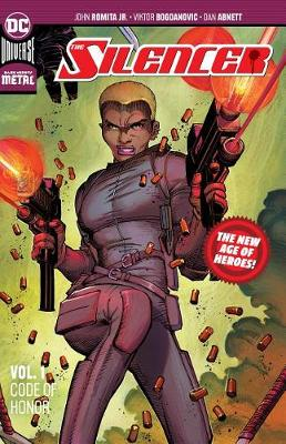 The Silencer Volume 1: New Age of Heroes: Code of Honor (Paperback)