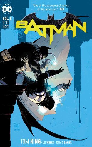 Batman Volume 8: Cold Days (Paperback)