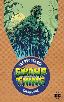 Swamp Thing: The Bronze Age Volume 1 (Paperback)