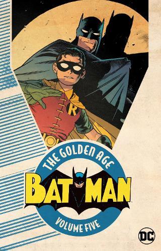 Batman: The Golden Age: Volume 5 (Paperback)