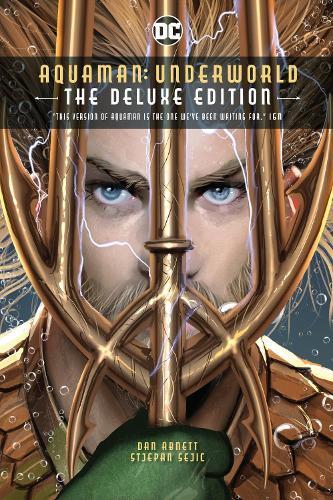 Aquaman: Deluxe Edition: Underworld (Hardback)