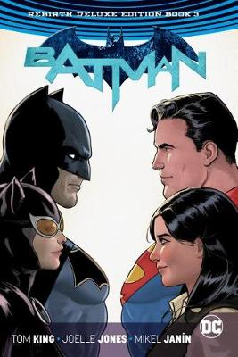 Batman: The Rebirth: Deluxe Edition: Book 3 (Hardback)