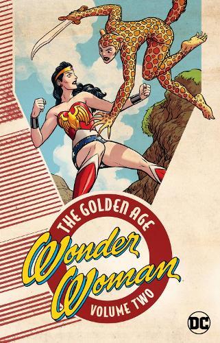 Wonder Woman: The Golden Age Volume 2: The Golden Age Volume 2 (Paperback)