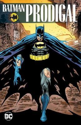 Batman: Prodigal (Paperback)