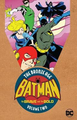 Batman: The Brave and the Bold: The Bronze Age Volume 2 (Paperback)