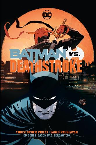 Batman vs. Deathstroke (Hardback)