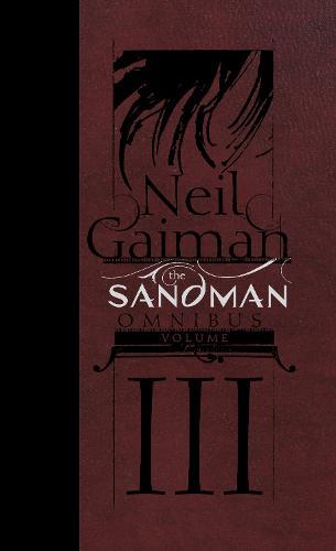 The Sandman Omnibus Volume 3 (Hardback)
