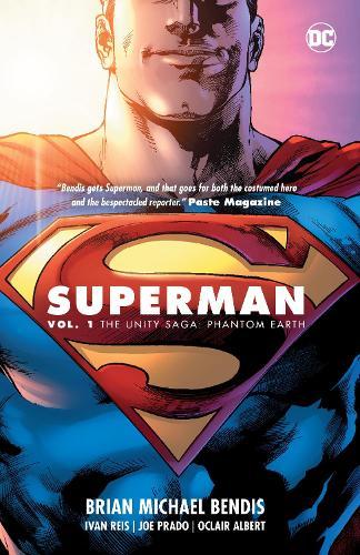 Superman Vol. 1: The Unity Saga (Hardback)