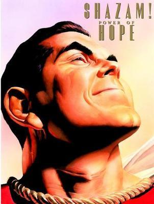 Shazam!: Power of Hope: Deluxe Edition (Hardback)