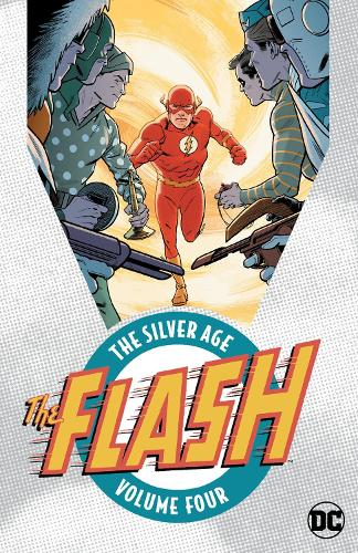 The Flash: The Silver Age Volume 4 (Paperback)