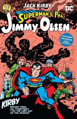 Superman's Pal, Jimmy Olsen by Jack Kirby (Paperback)